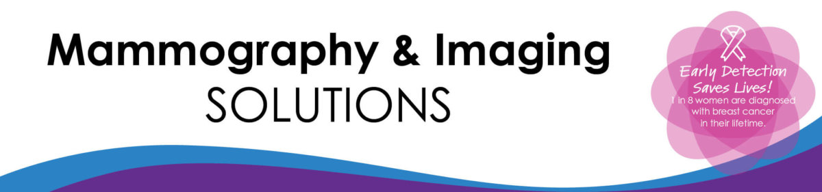 Mammography & Imaging Solutions